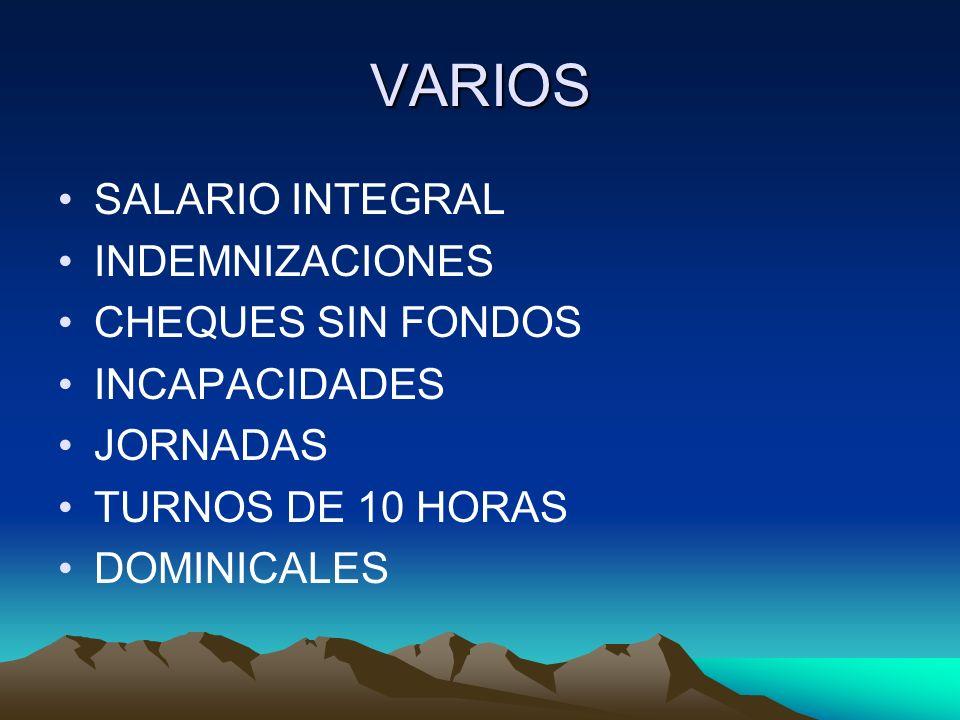 VARIOS SALARIO INTEGRAL INDEMNIZACIONES CHEQUES SIN FONDOS