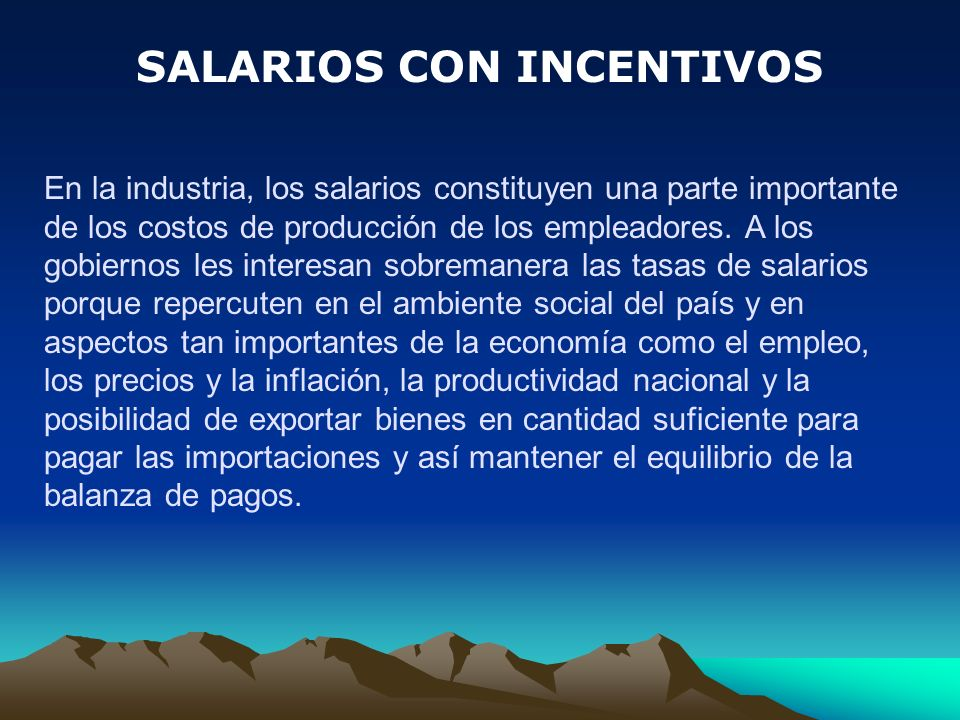 SALARIOS CON INCENTIVOS