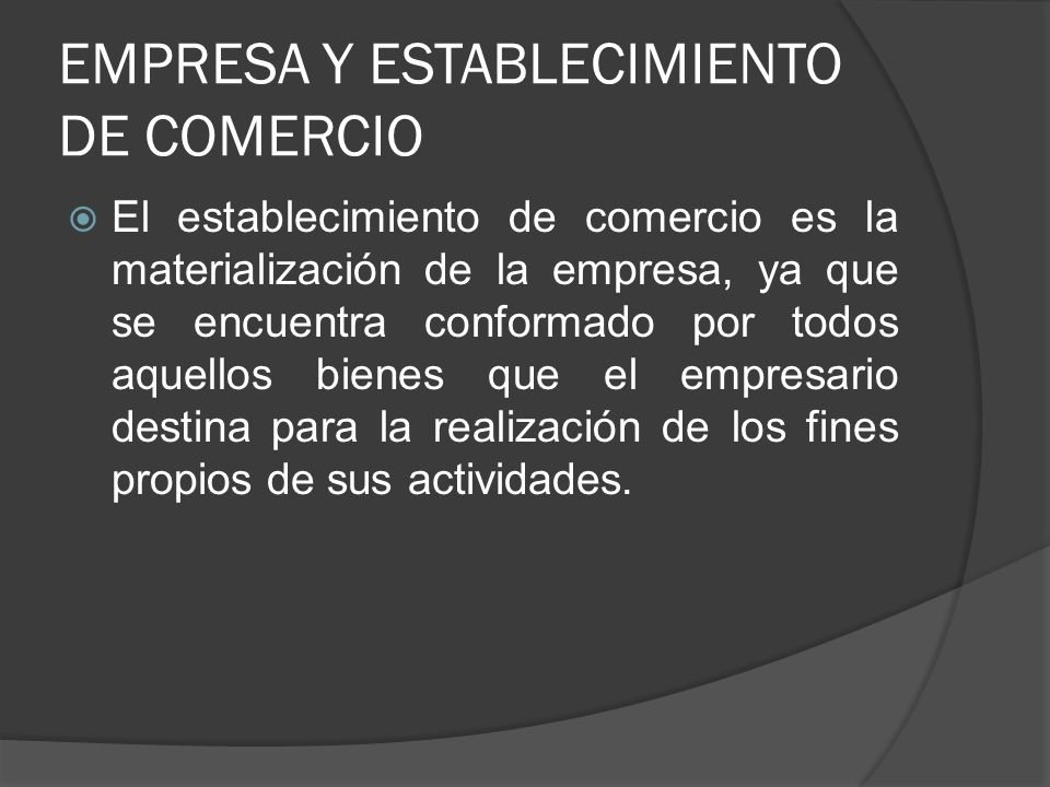 EMPRESA Y ESTABLECIMIENTO DE COMERCIO