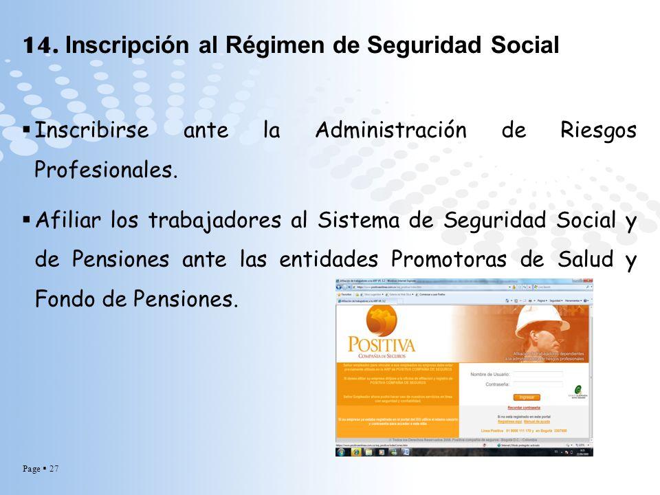 14. Inscripción al Régimen de Seguridad Social