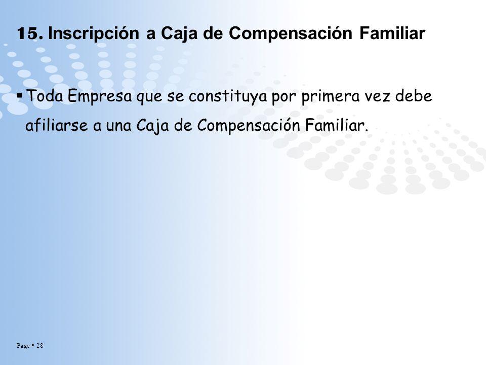 15. Inscripción a Caja de Compensación Familiar