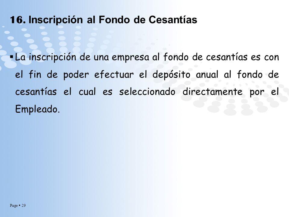 16. Inscripción al Fondo de Cesantías