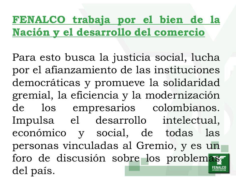 FENALCO trabaja por el bien de la Nación y el desarrollo del comercio
