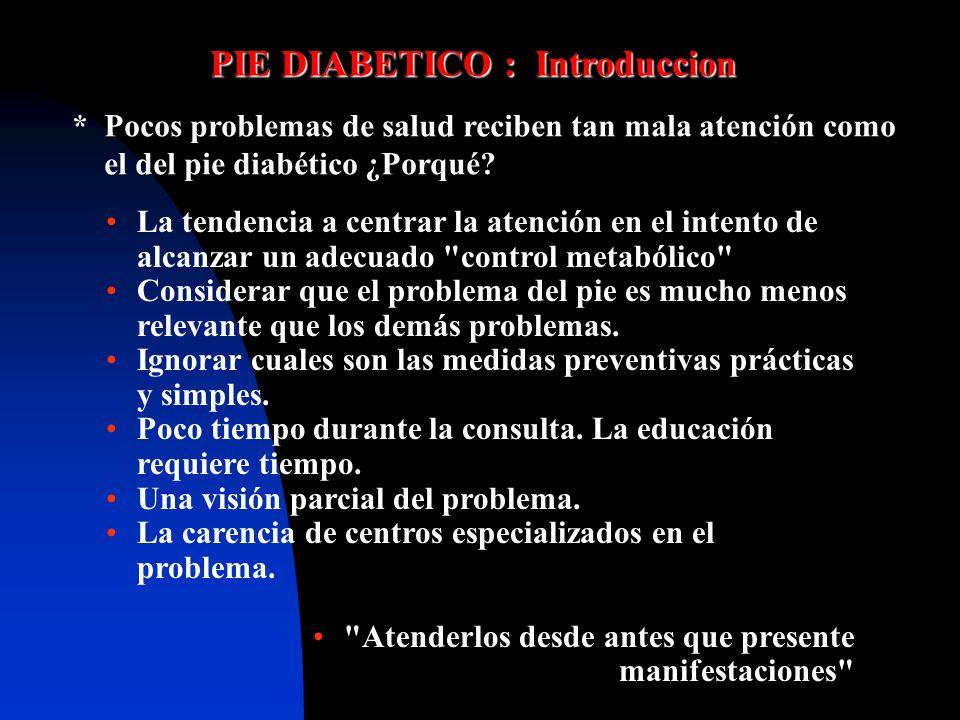 PIE DIABETICO: Grave problema medico, social y económico