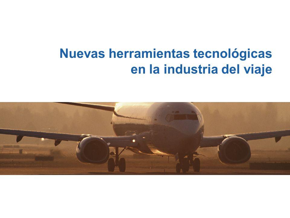 Nuevas herramientas tecnológicas en la industria del viaje