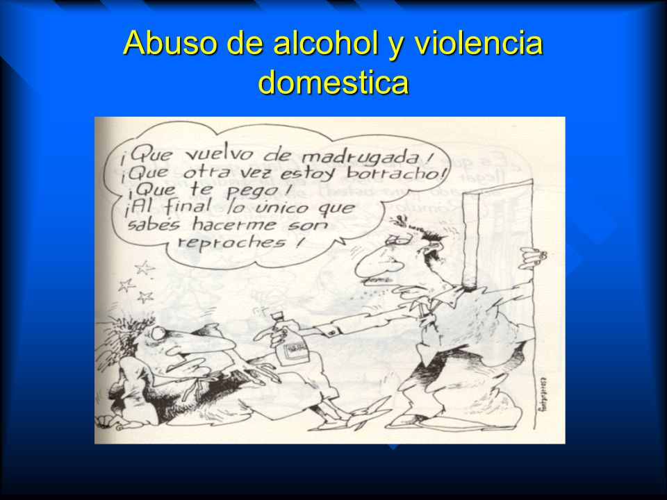 Abuso de alcohol y violencia domestica