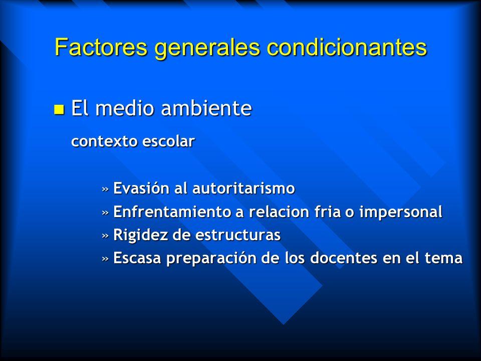 Factores generales condicionantes