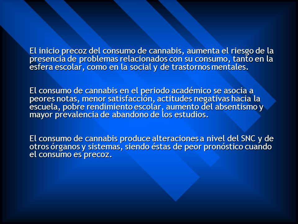 El inicio precoz del consumo de cannabis, aumenta el riesgo de la