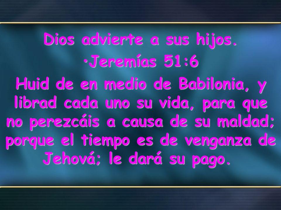 Dios advierte a sus hijos.