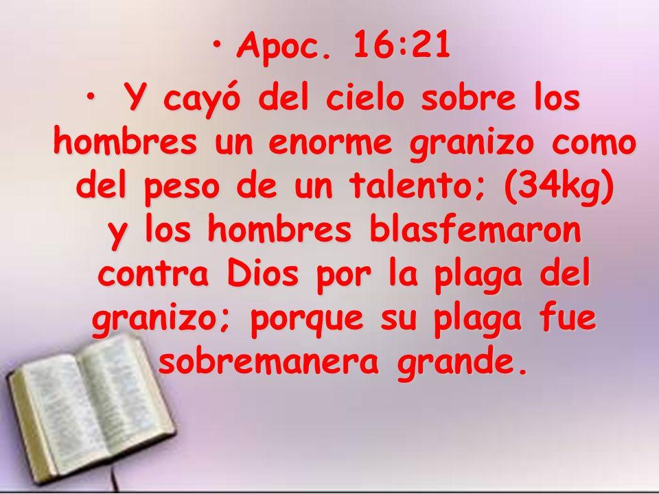 Apoc. 16:21