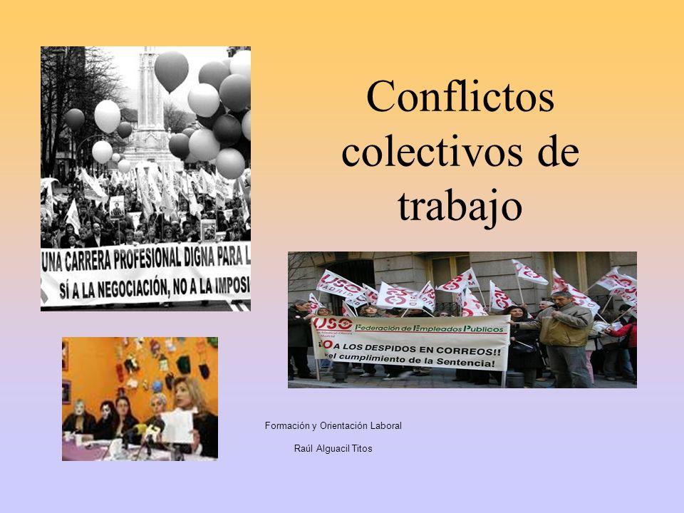 Conflictos colectivos de trabajo