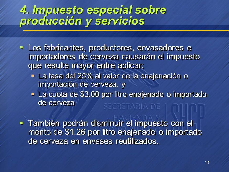 4. Impuesto especial sobre producción y servicios