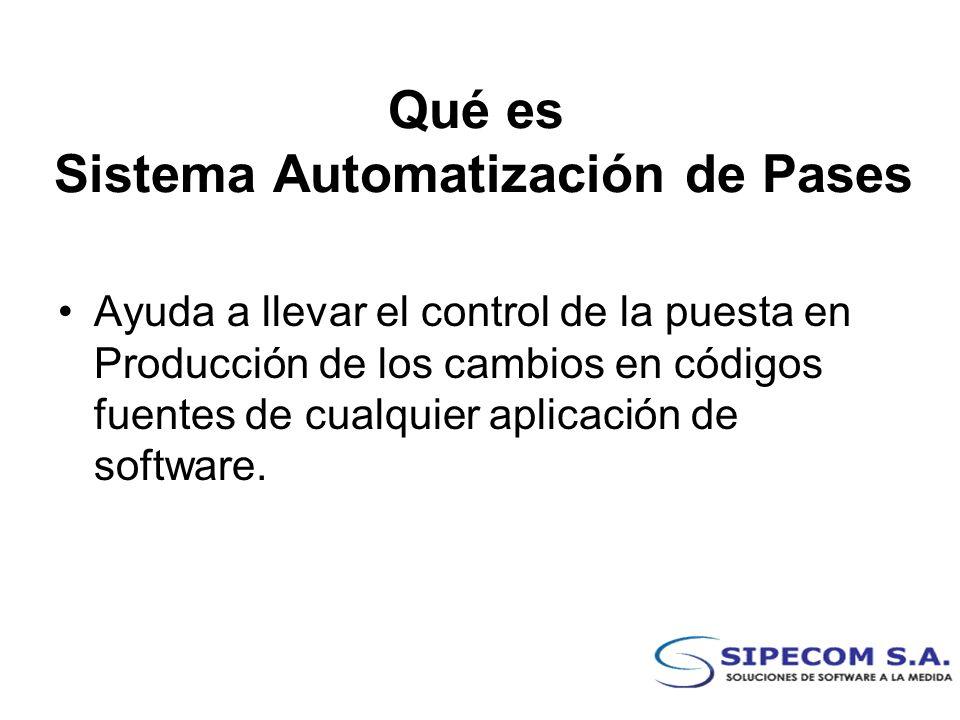 Qué es Sistema Automatización de Pases