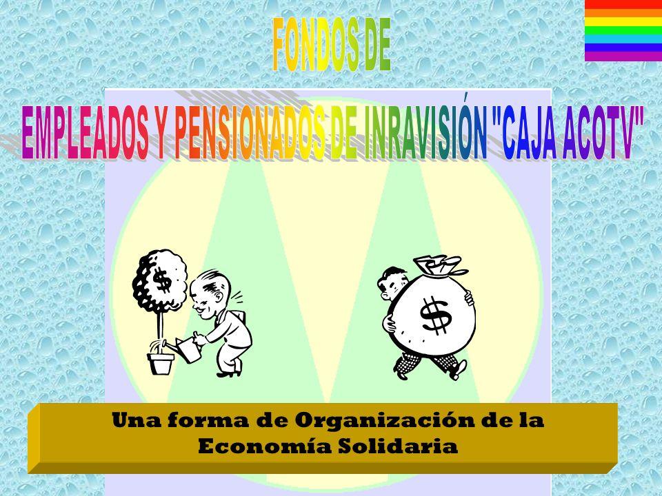 EMPLEADOS Y PENSIONADOS DE INRAVISIÓN CAJA ACOTV
