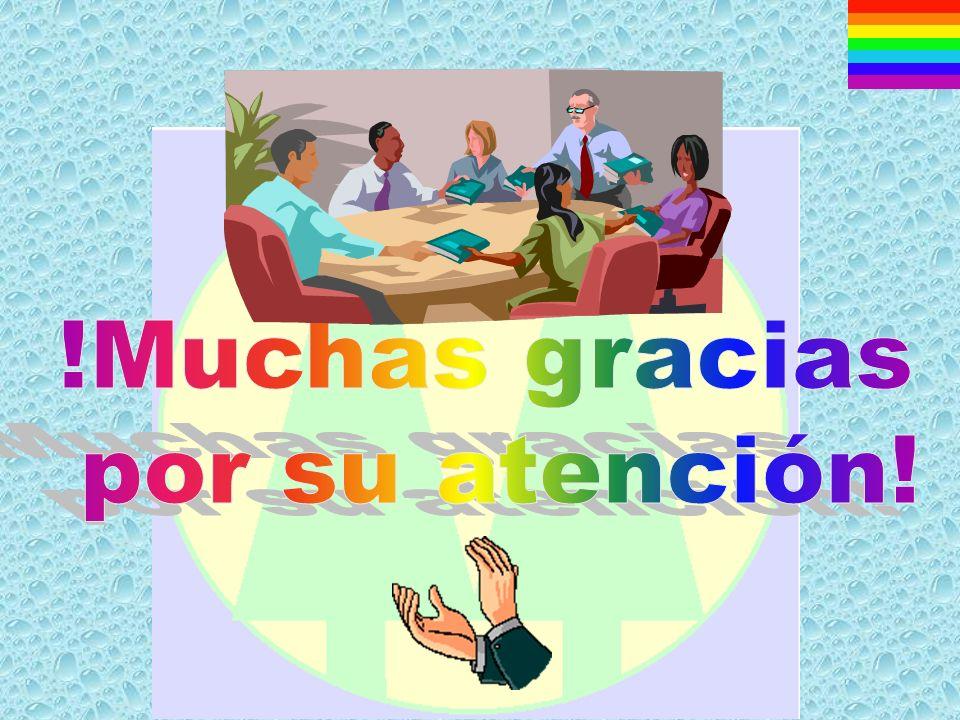 !Muchas gracias por su atención!