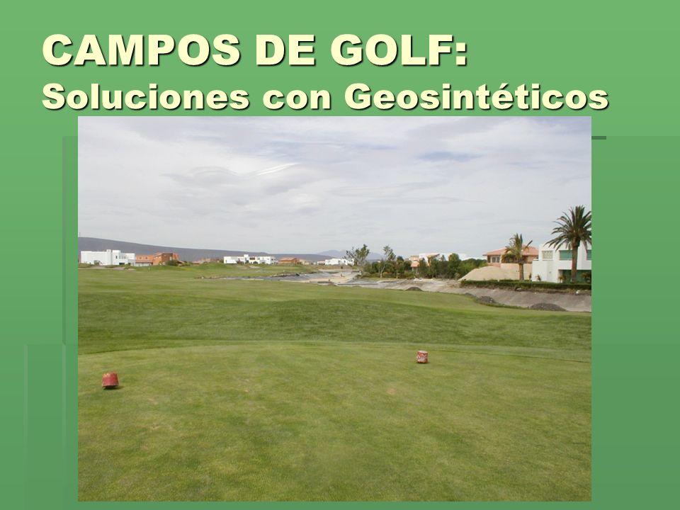 CAMPOS DE GOLF: Soluciones con Geosintéticos