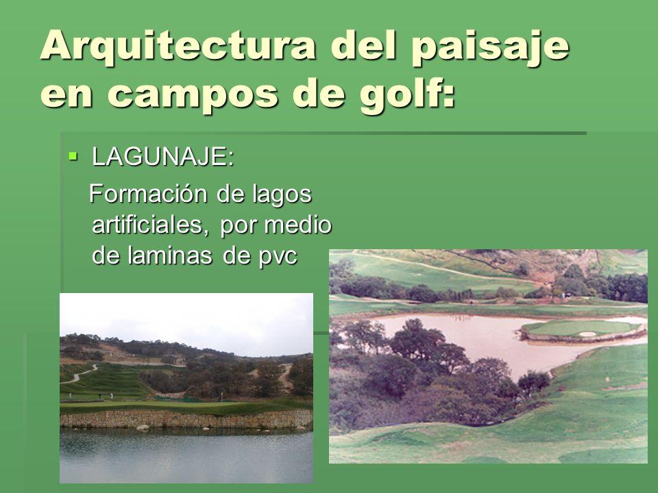 Arquitectura del paisaje en campos de golf: