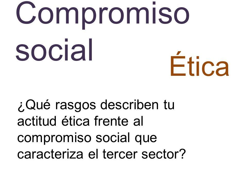 Compromiso social Ética