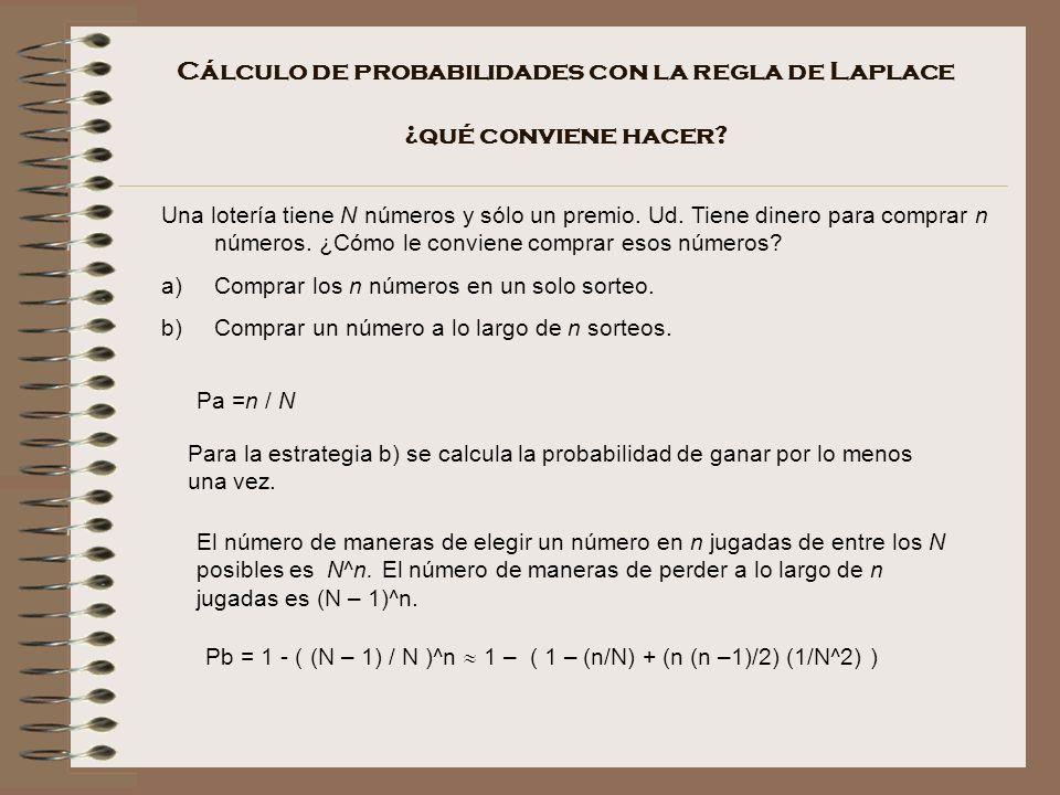 Cálculo de probabilidades con la regla de Laplace ¿qué conviene hacer