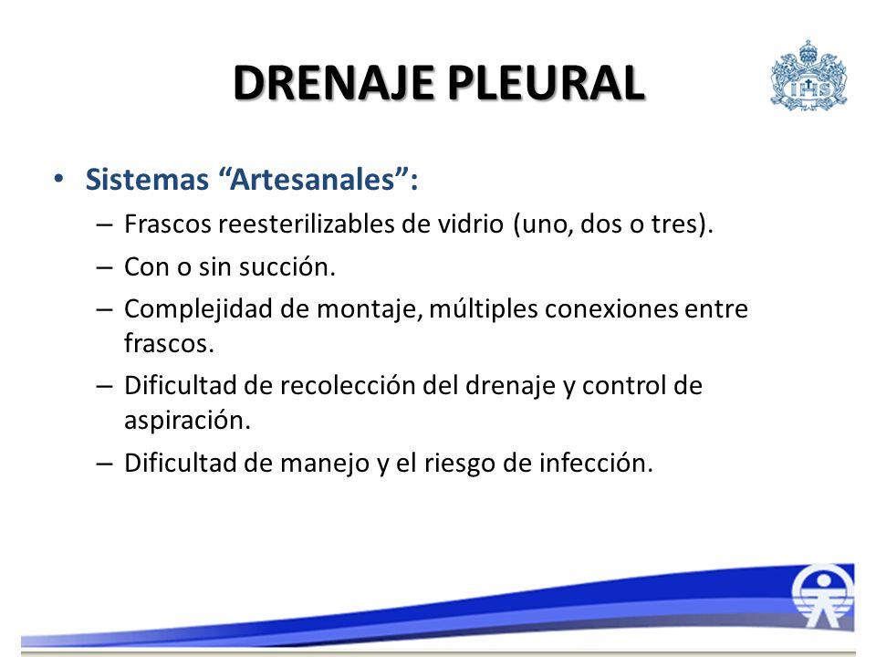 DRENAJE PLEURAL Sistemas Artesanales :