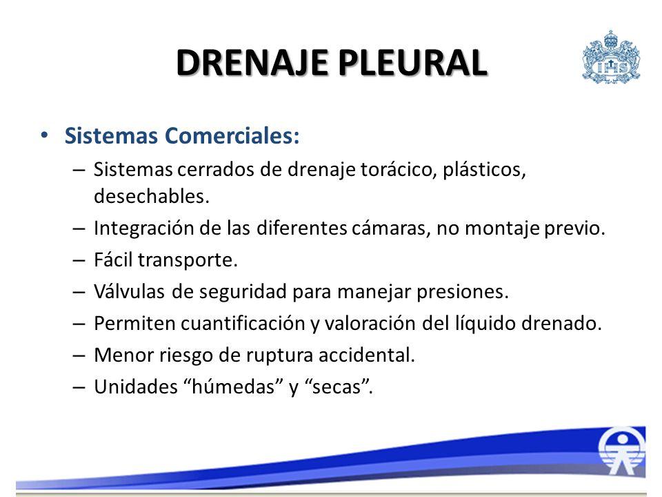 DRENAJE PLEURAL Sistemas Comerciales: