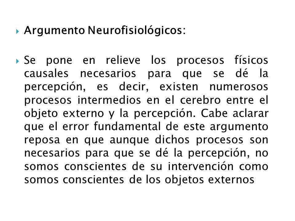 Argumento Neurofisiológicos: