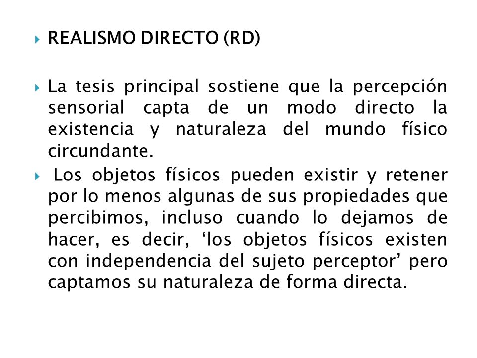 REALISMO DIRECTO (RD)