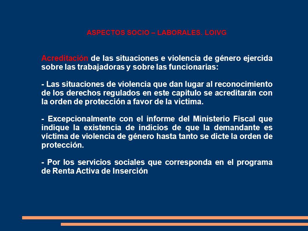 ASPECTOS SOCIO – LABORALES. LOIVG