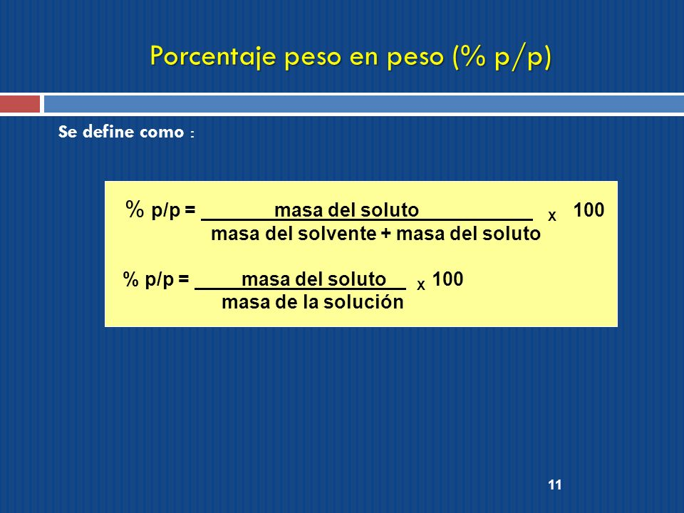 Porcentaje peso en peso (% p/p)