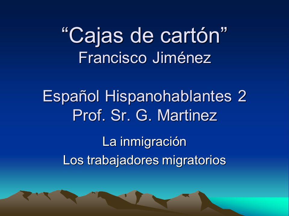 La inmigración Los trabajadores migratorios