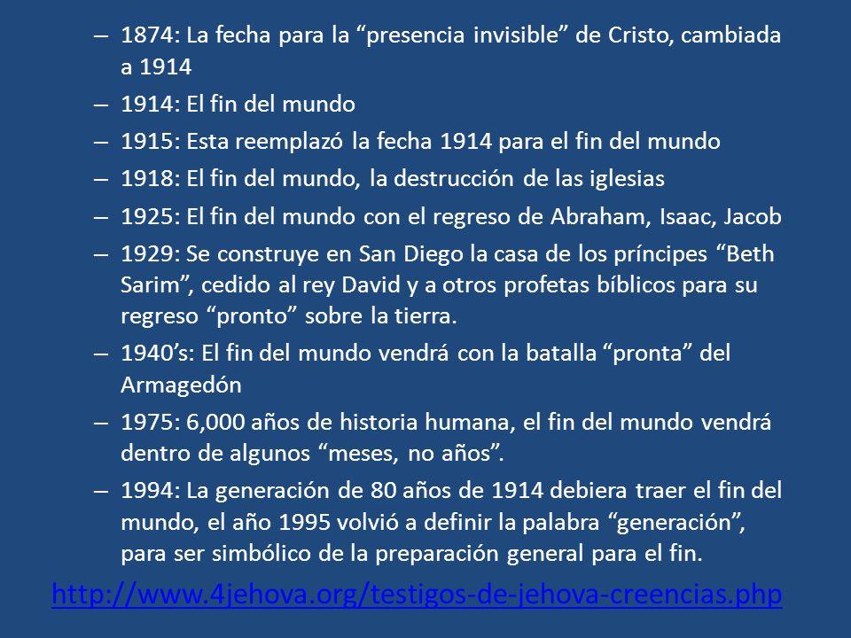 1874: La fecha para la presencia invisible de Cristo, cambiada a 1914