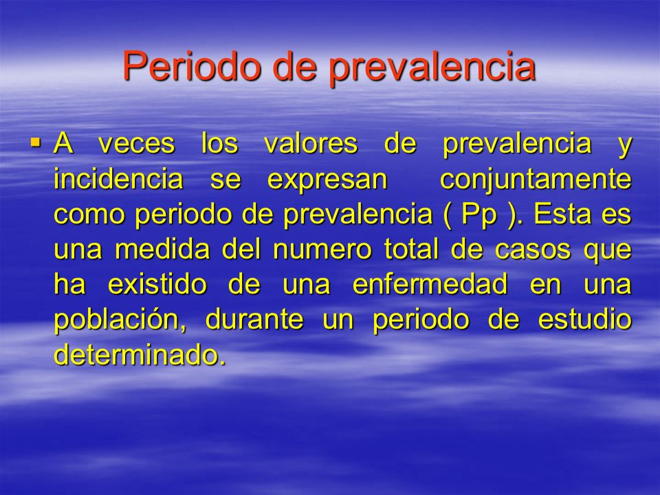 Periodo de prevalencia