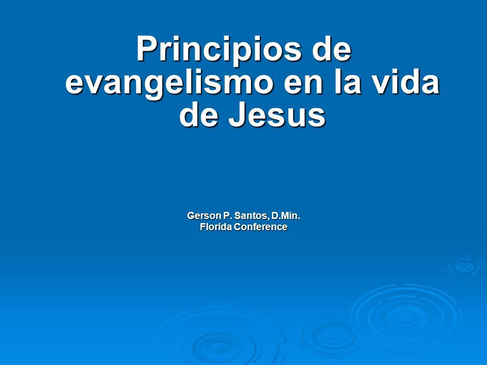 Principios de evangelismo en la vida de Jesus