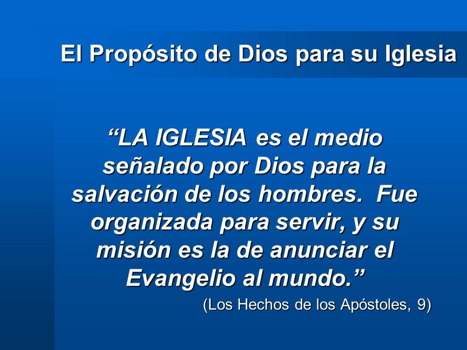 El Propósito de Dios para su Iglesia