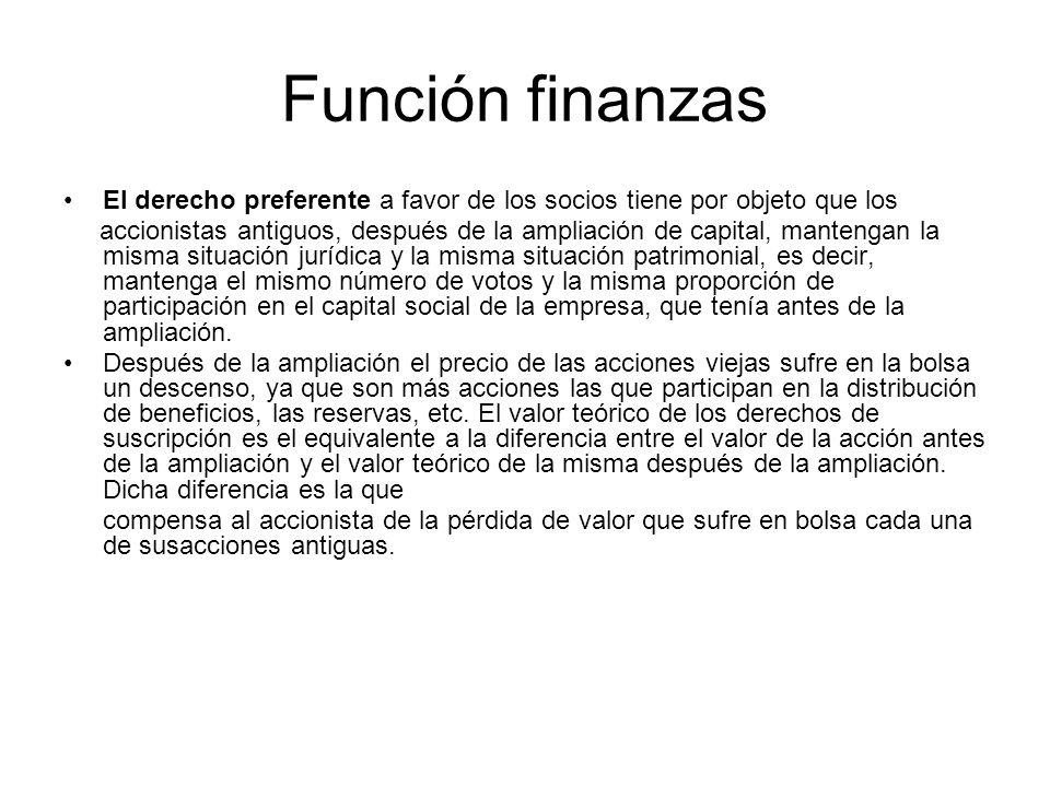 Función finanzas El derecho preferente a favor de los socios tiene por objeto que los.