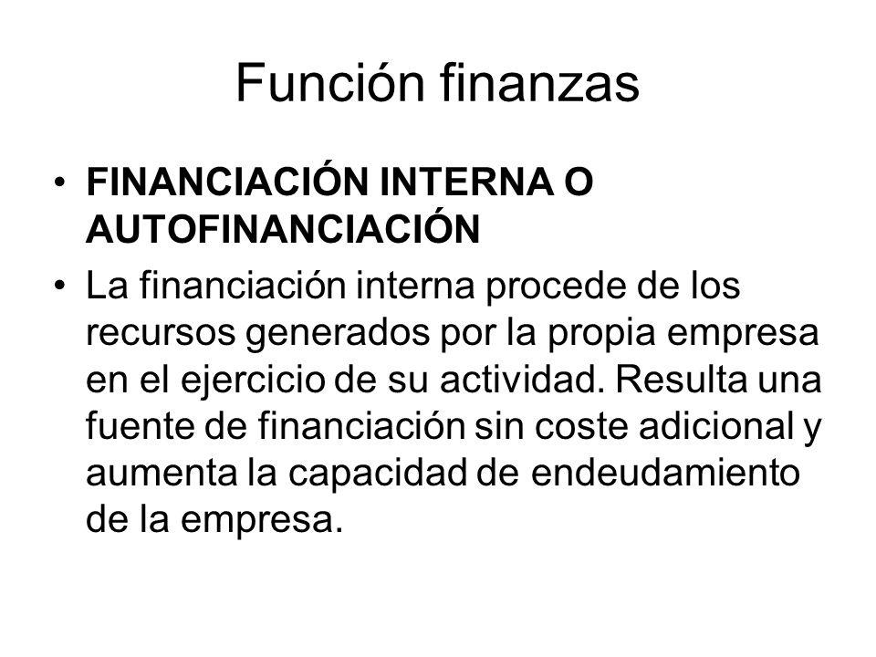 Función finanzas FINANCIACIÓN INTERNA O AUTOFINANCIACIÓN