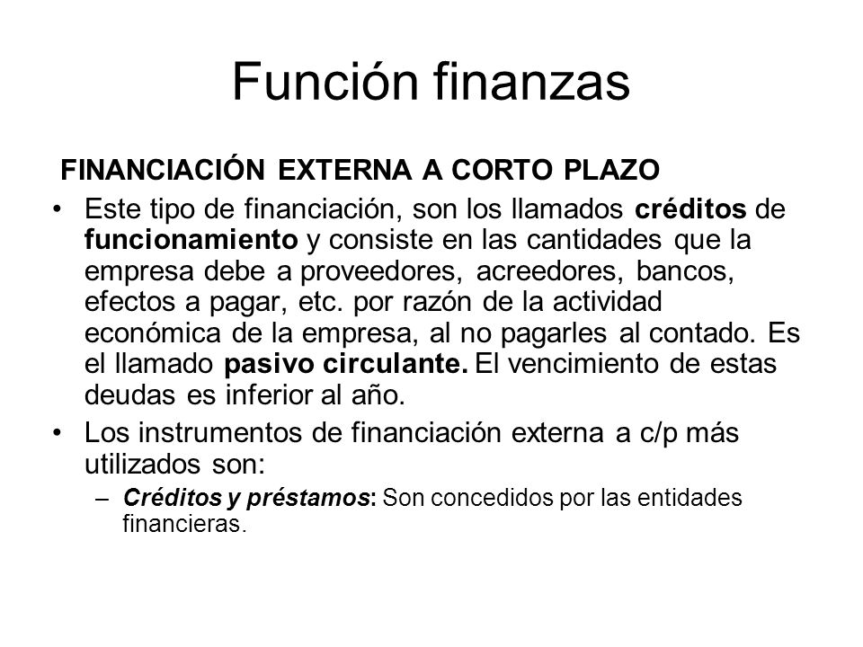 Función finanzas FINANCIACIÓN EXTERNA A CORTO PLAZO