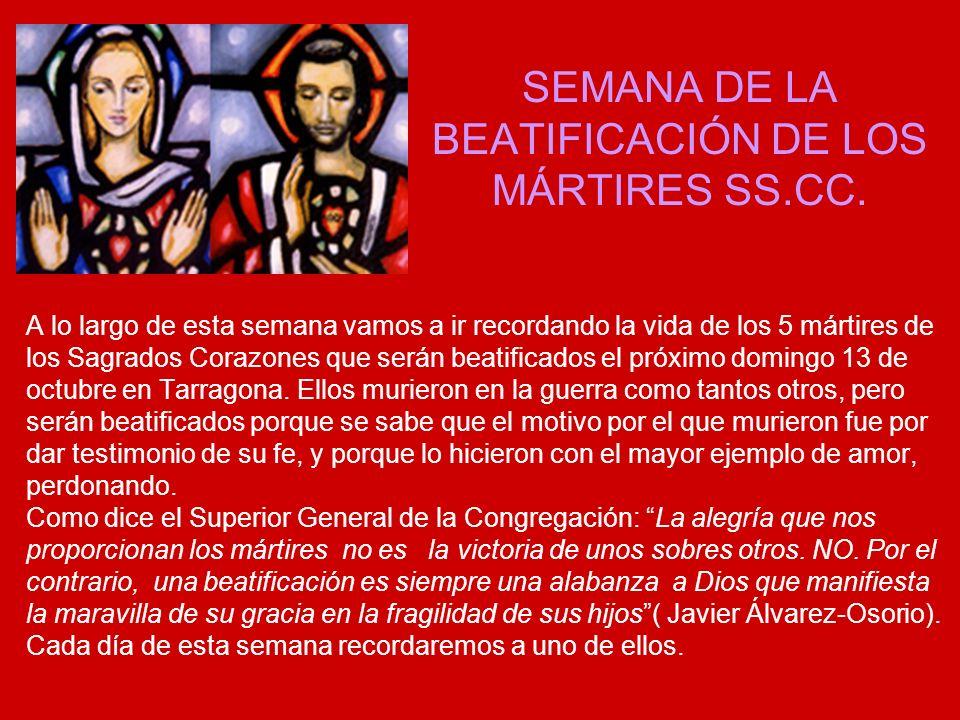 SEMANA DE LA BEATIFICACIÓN DE LOS MÁRTIRES SS.CC.