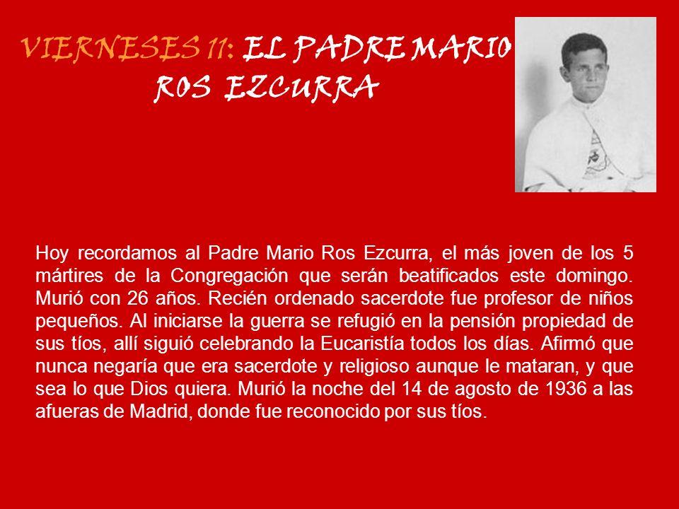 VIERNESES 11: EL PADRE MARIO ROS EZCURRA