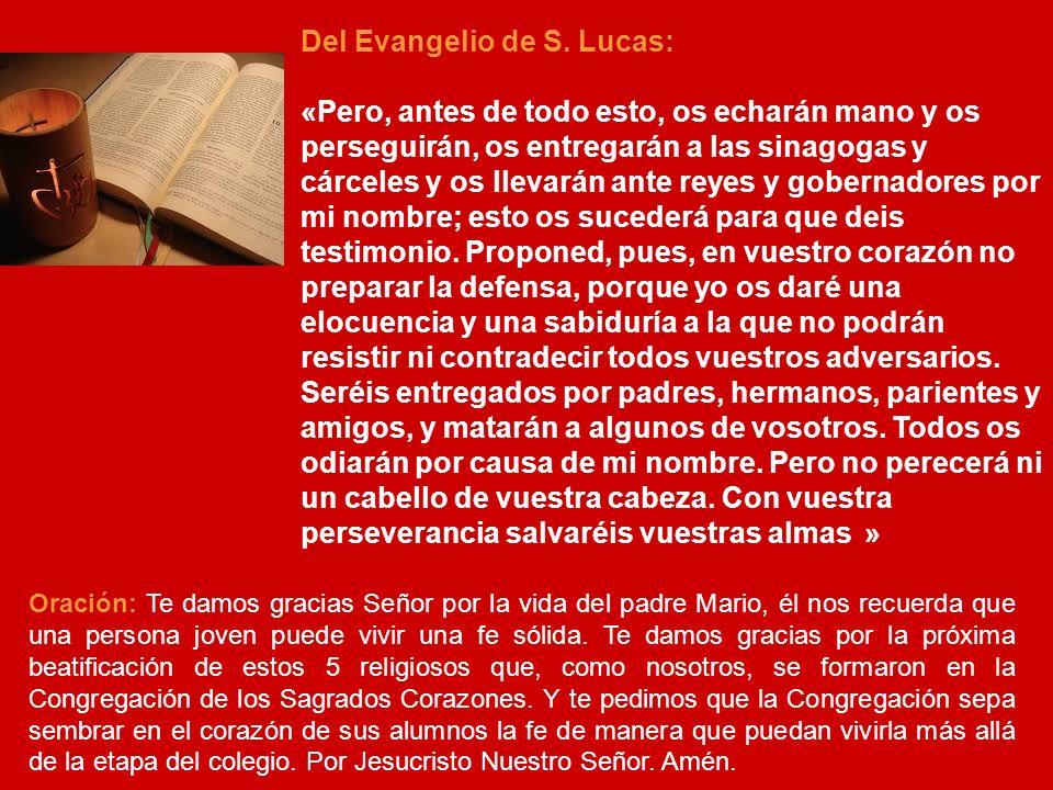 Del Evangelio de S. Lucas:
