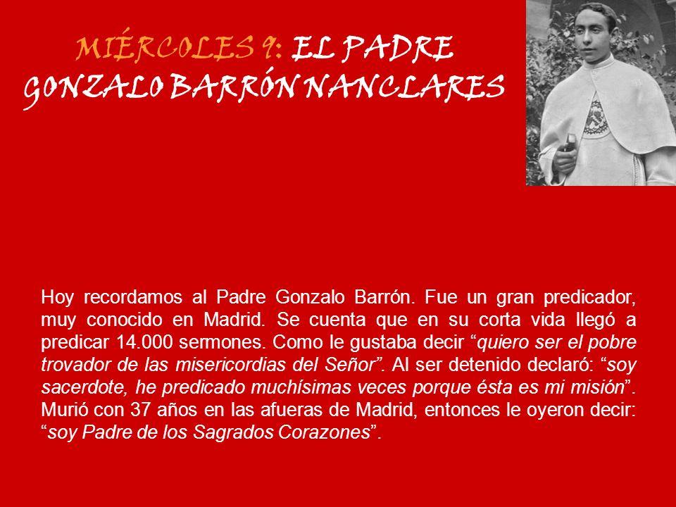 MIÉRCOLES 9: EL PADRE GONZALO BARRÓN NANCLARES