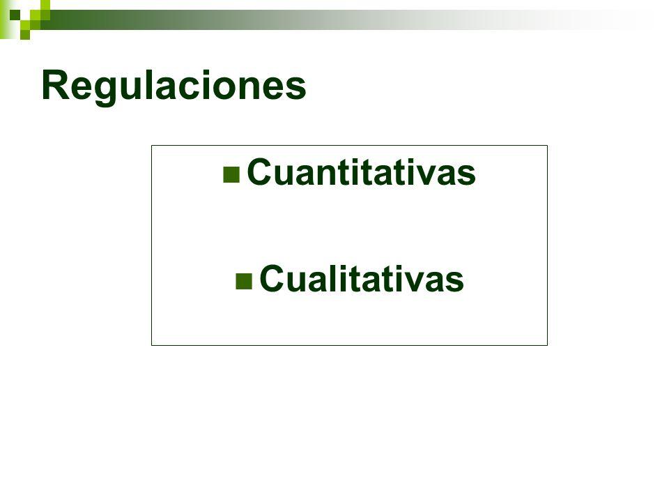 Regulaciones Cuantitativas Cualitativas