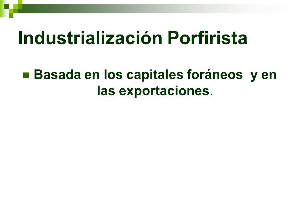 Industrialización Porfirista