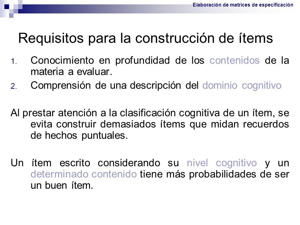 Requisitos para la construcción de ítems