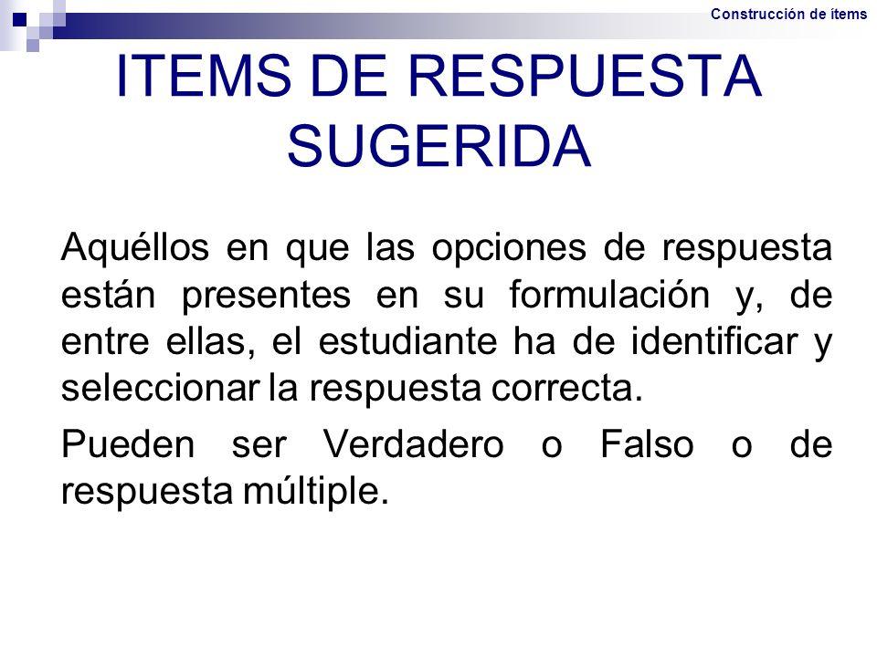 ITEMS DE RESPUESTA SUGERIDA
