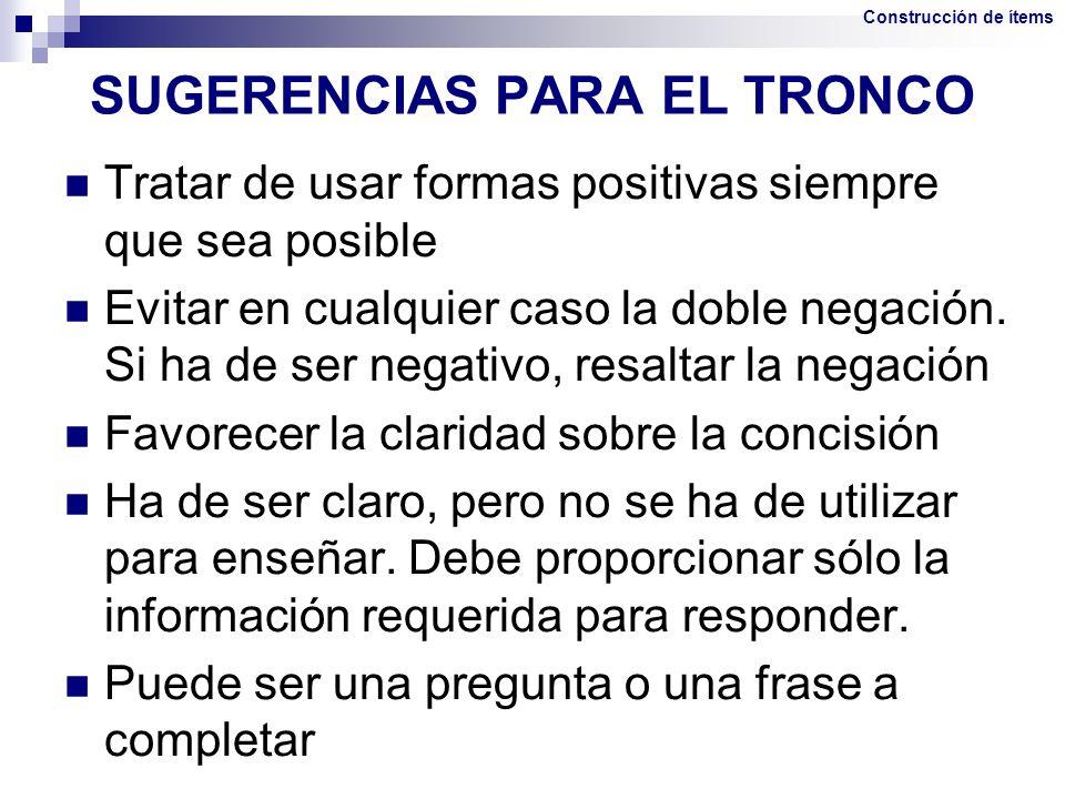 SUGERENCIAS PARA EL TRONCO