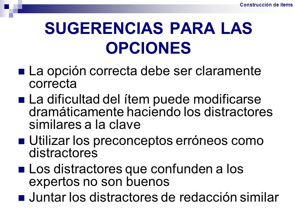 SUGERENCIAS PARA LAS OPCIONES
