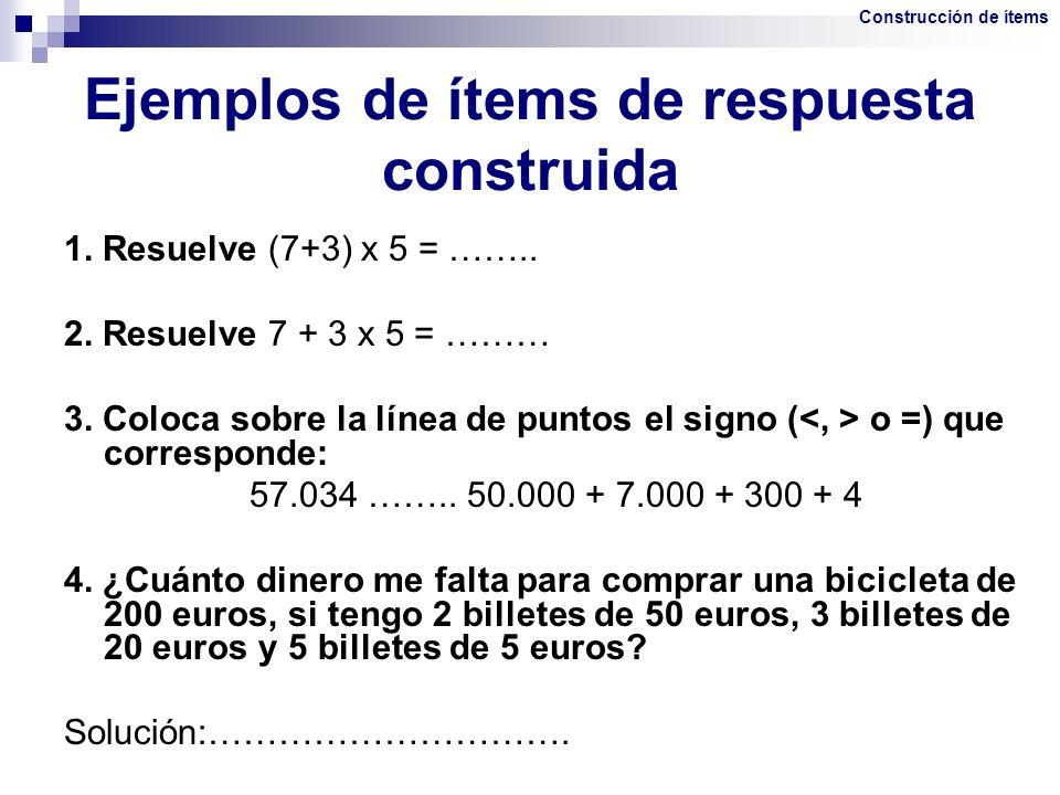 Ejemplos de ítems de respuesta construida