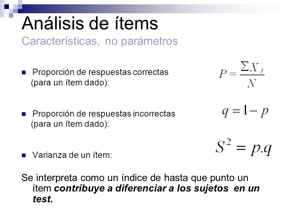 Análisis de ítems Características, no parámetros