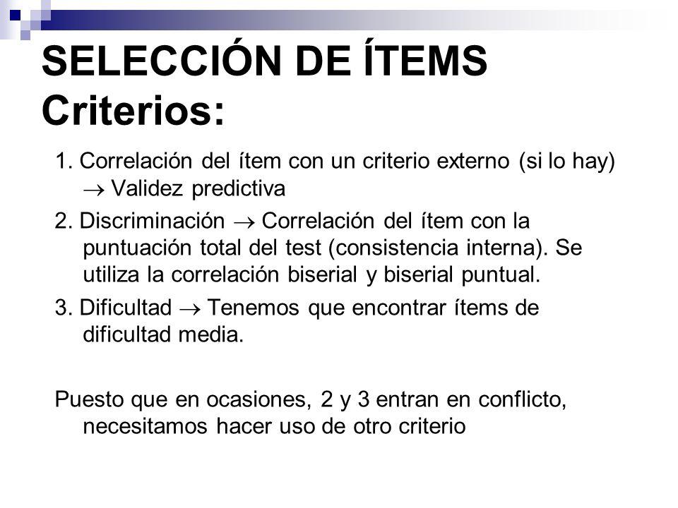 SELECCIÓN DE ÍTEMS Criterios: